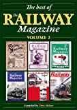 img - for The Best of The Railway Magazine Volume 2 (illustrated) book / textbook / text book