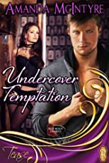 Undercover Temptation (Red Boot Diaries)