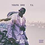 We In Da City Remix (feat. T.I.) [Explicit]