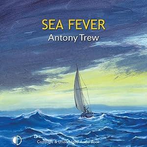 Sea Fever | [Antony Trew]