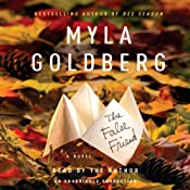 The False Friend | [Myla Goldberg]
