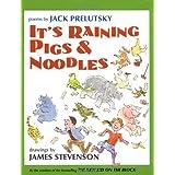 It's Raining Pigs & Noodles ~ Jack Prelutsky