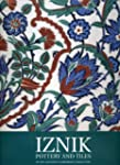 Iznik Pottery and Tiles: In the Calou...