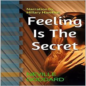 Feeling Is the Secret Audiobook