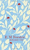 Howards End. by E.M. Forster