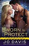 Sworn to Protect: A Sugarland Blue Novel