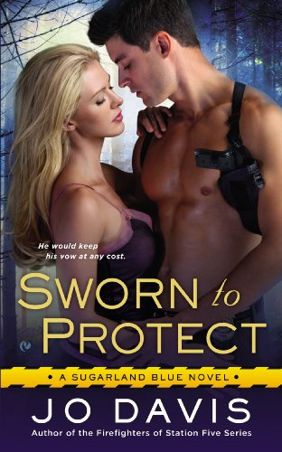 Image of Sworn to Protect: A Sugarland Blue Novel