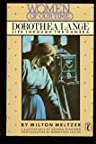 Dorothea Lange: Life Through the Camera (Women of Our Time) (0140321055) by Meltzer, Milton