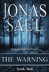 The Warning (A Sarah Roberts Thriller...