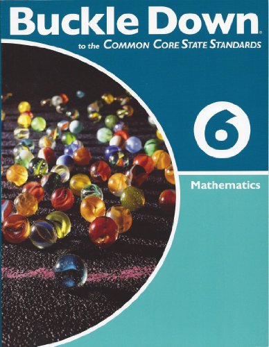 Buckle Down Common to the Core State Standards Mathematics, Grade 6 Math PDF