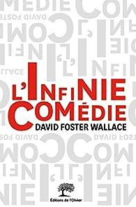 L'infinie comédie par David Foster Wallace