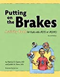 img - for Putting on the Brakes Activity Book for Kids with Add or ADHD book / textbook / text book