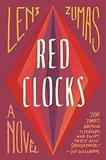 Book Cover: Red Clocks: A Novel