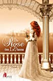 Die Rose von LaVianna