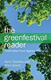 Green Festival Reader: Fresh Ideas from Agents of Change (0979482283) by Danaher, Kevin