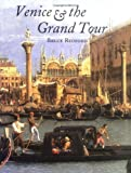 img - for Venice and the Grand Tour book / textbook / text book