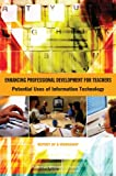 img - for Enhancing Professional Development for Teachers:: Potential Uses of Information Technology, Report of a Workshop book / textbook / text book