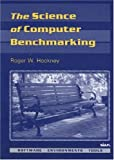 img - for The Science of Computer Benchmarking (Software, Environments, Tools) book / textbook / text book