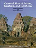 img - for Cultural Sites of Burma, Thailand, and Cambodia book / textbook / text book