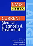 img - for Current Medical Diagnosis and Treatment 2003 book / textbook / text book