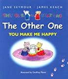 The Other One: You Make Me Happy Gift Book (This One and That One)
