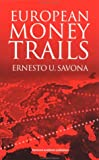 European Money Trails