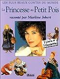 echange, troc Marlène Jobert - La Princesse au Petit Pois (un livre et une cassette audio)