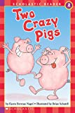 img - for Two Crazy Pigs (Hello Reader, Level 2) book / textbook / text book