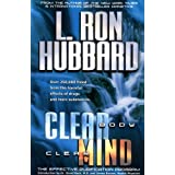 Clear Body Clear Mind: The Effective Purification Program ~ L. Ron Hubbard