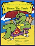 Timmy The Turtle (Grades 3-5)