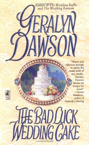 The Bad Luck Wedding Cake, GERALYN DAWSON