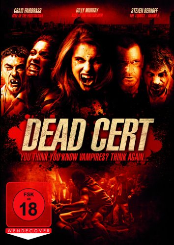 Dead Cert - You think you know Vampires? Think again...