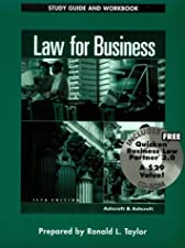 Study Guide and Workbook to accompany Law for Business by John D. Ashcroft