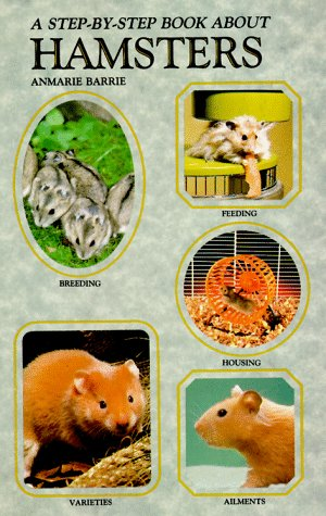 A Step-by-Step Book about Hamsters, Anmarie Barrie