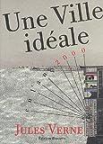 echange, troc Jules Verne - Une ville idéale: 22 illustrations originales