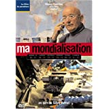 Ma mondialisationpar Gilles Perret