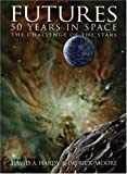 Futures: 50 Years in Space: The Challenge of the Stars (0060730382) by Hardy, David A.