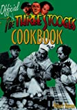 The Official Three Stooges Cookbook (0809229293) by Kurson, Robert