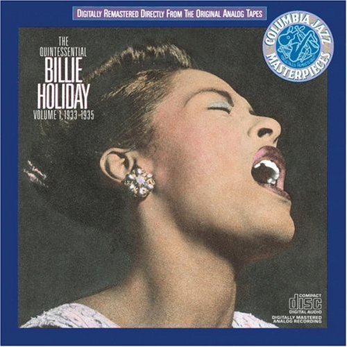 Billie Holiday - The Quintessential Billie Holiday, Vol.1_ 1933-1935 - Zortam Music