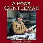 A Poor Gentleman | George Gissing