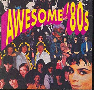 Various Artists - Awesome 80's - Amazon.com Music