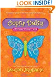 Oopsy Daisy: A Flower Power Book