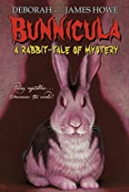 Bunnicula: A Rabbit-Tale of Mystery (Bunnicula and Friends)