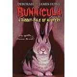 Bunnicula: A Rabbit-Tale of Mystery ~ Deborah Howe
