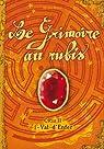 Le Grimoire au rubis, Cycle 2, Tome 1 : Val-d'Enfer