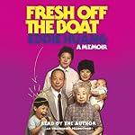 Fresh Off the Boat: A Memoir | Eddie Huang