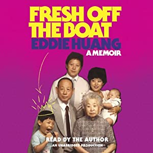 Fresh Off the Boat: A Memoir | [Eddie Huang]