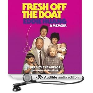 Fresh Off the Boat: A Memoir (Unabridged)