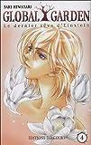 echange, troc Saki Hiwatari, Sara Centonze, Betty C - Global garden, tome 4