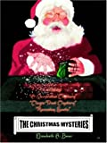 The Christmas Mysteries: A Trilogy